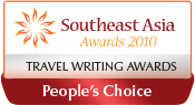 Winner of Southeast Asia Travel Writing Awards